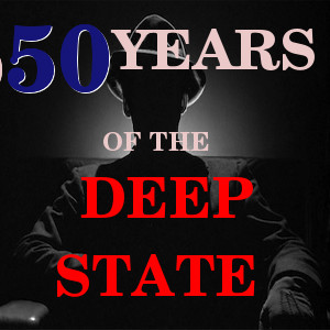 File:Fifty Years of the Deep State.jpg