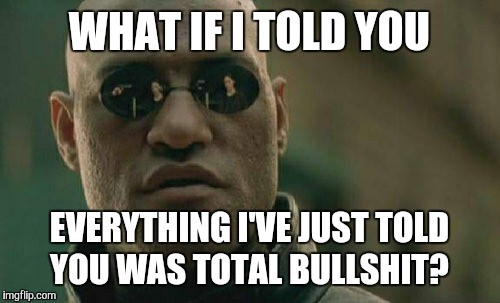 What if I told you.jpg